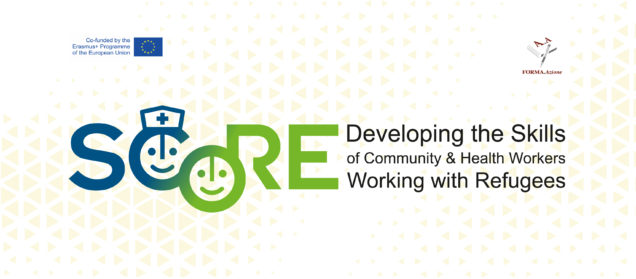 S.CO.RE. – Developing the Skills of Community & Health Workers Working with Refugees